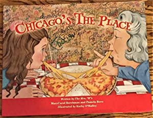 Chicago's the Place