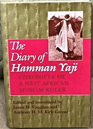 The Diary of Hamman Yaji, Chronicle of a West African Muslim Ruler