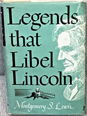 Legends That Libel Lincoln