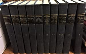 The Works of Shakespeare, 10 Volumes, Complete: William Shakespeare ;