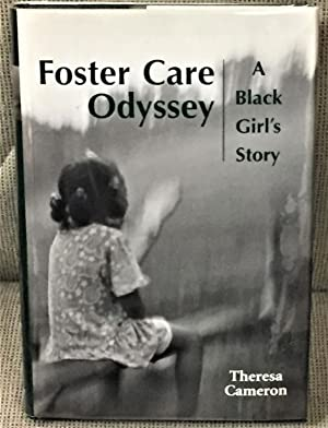 Foster Care Odyssey, A Black Girl's Story