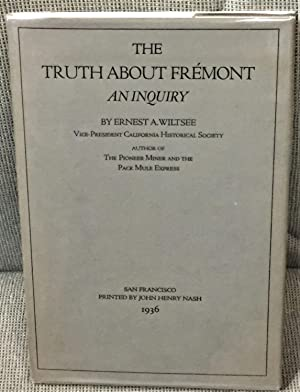 The Truth about Fremont, An Inquiry