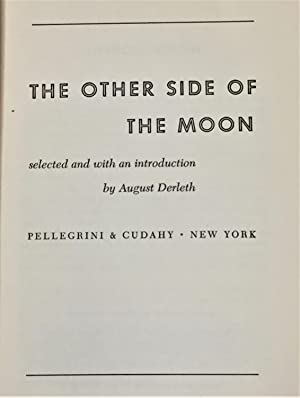 The Other Side of the Moon: August Derleth (editor);