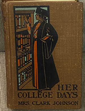 Her College Days, A Story for Girls