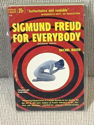 Sigmund Freud for Everybody: Rachel Baker