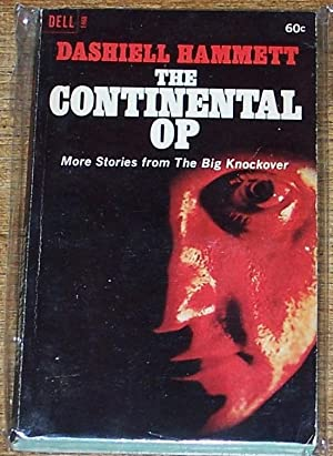 The Continental OP , More Stories from: Dashiell Hammett