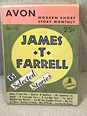 15 Selected Stories: James T. Farrell