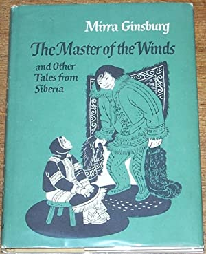 The Master of the Winds and Other Tales from Siberia