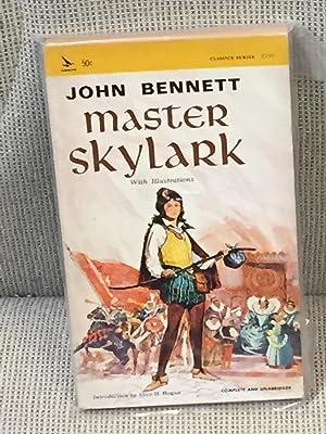 Master Skylark: John Bennett