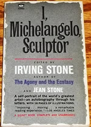 I, Michelangelo, Sculptor: Irving Stone &