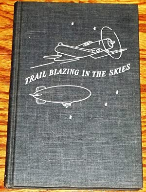 Trail Blazing in the Skies