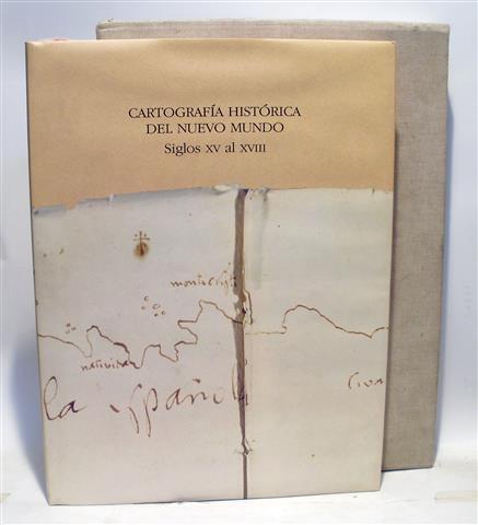 CARTOGRAFÍA HISTÓRICA DEL NUEVO MUNDO - Siglos XV al XVIII: BALLESTEROS GAIBROIS, ...