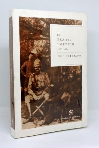 LA ERA DEL IMPERIO - 1875-1914 - HOBSBAWM, E. J. . Faci Lacasta, Juan José (Trad.)