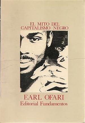 EL MITO DEL CAPITALISMO NEGRO: Ofari, Earl