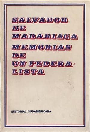 MEMORIAS DE UN FEDERALISTA: Salvador de Madariaga