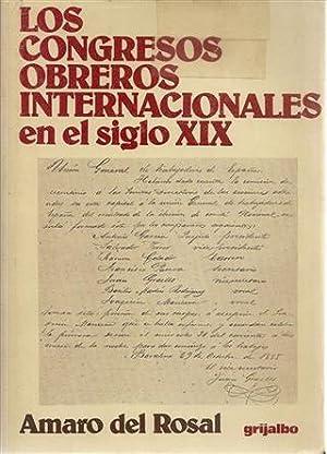LOS CONGRESOS OBREROS INTERNACIONALES EN EL SIGLO: Del Rosal, Amaro