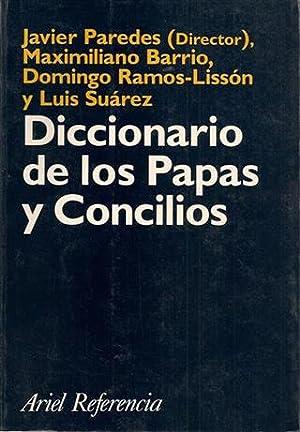 DICCIONARIO DE LOS PAPAS Y CONCILIOS: Javier Paredes, Maximiliano Barrio, Domingo Ramos-Lissón, ...