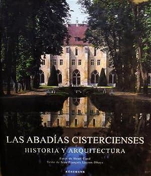 LAS ABADIAS CISTERCIENSES - Historia y Arquitectura: Gaud, Henri (Fotografías) - Jean- François ...