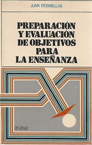 PREPARACIÓN Y EVALUACIÓN DE OBJETIVOS PARA LA: ESTARELLAS, Juan