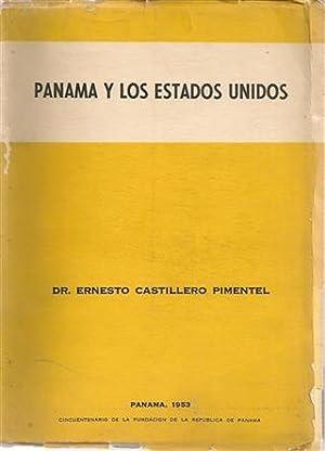 PANAMÁ Y LOS ESTADOS UNIDOS: CASTILLERO PIMENTEL, Ernesto