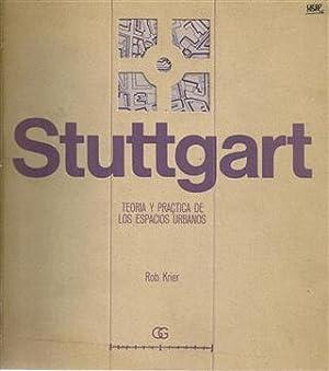 STUTTGART - Teoría y Práctica de los Espacios Urbanos: KRIER, Rob