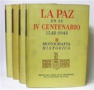 LA PAZ EN SU IV CENTENARIO 1548-1948 - Obra Completa (4 Tomos)
