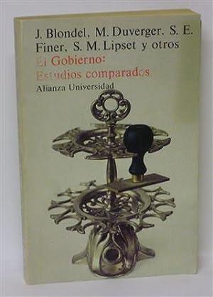 EL GOBIERNO - Estudios Comparados: BLONDEL, J. - DUVERGER, M. - FINER, S.E. - LIPSET, S.M. y otros