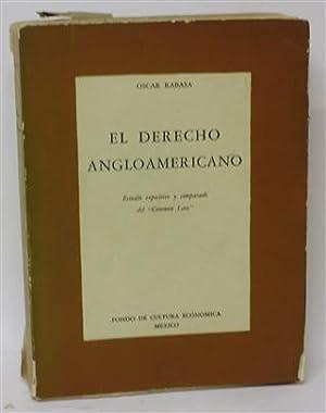 EL DERECHO ANGLOAMERICANO: RABASA, Oscar