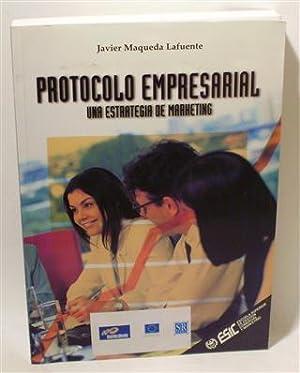 PROTOCOLO EMPRESARIAL: MAQUEDA LAFUENTE, Javier