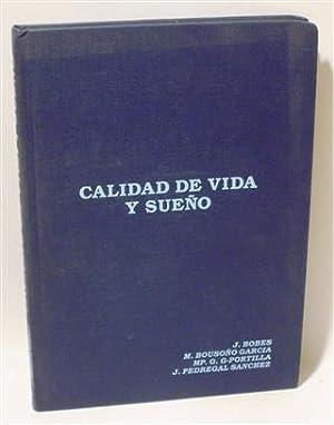 CALIDAD DE VIDA Y SUEÑO: BOBES GARCÍA, J. - BOUSOÑO GARCÍA, M. - G-PORTILLA, MP. G. - ...