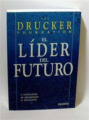 EL LÍDER DEL FUTURO: HESSELBEIN, F. - GOLDSMITH, M. - BECKHARD, R.