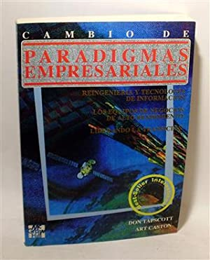 CAMBIO DE PARADIGMAS EMPRESARIALES: TAPSCOTT, Don - CASTON, Art