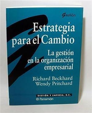 ESTRATEGIA PARA EL CAMBIO: BECKHARD, Richard - PRITCHARD, Wendy