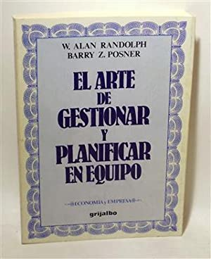 EL ARTE DE GESTIONAR Y PLANIFICAR EN: RANDOLPH, W. Alan