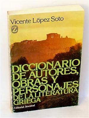 DICCIONARIOS DE AUTORES, OBRAS Y PERSONAJES DE: LÓPEZ SOTO, Vicente