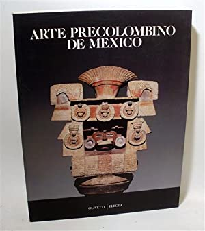 ARTE PRECOLOMBINO DE MÉXICO: LOMBARDO DE RUIZ,