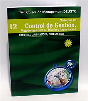 SISTEMAS DE CONTROL DE GESTIÓN - Metodología para su Diseño e Implantaci&...