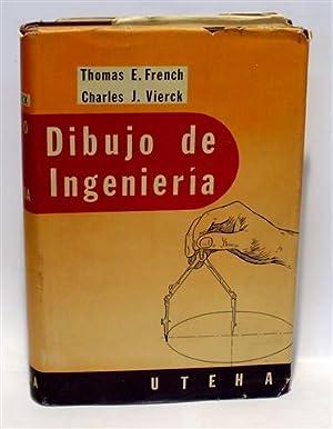 DIBUJO DE INGENIERÍA: FRENCH, Thomas E. - VIERCK, Charles J.