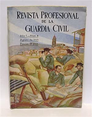 REVISTA PROFESIONAL DE LA GUARDIA CIVIL - Año I - Núm 8