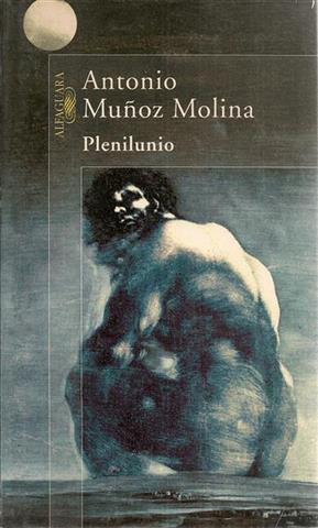 PLENILUNIO: Muñoz Molina, Antonio
