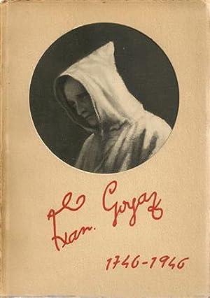 GOYA 1746-1946: V. López - L. Alenza - E. Lucas - M. S. Maella - A. Estevez - H. Daumier