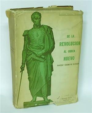 DE LA REVOLUCIÓN AL ORDEN NUEVO - Proceso y Drama de un Pueblo: AZULA BARRERÁ, Rafael - ...
