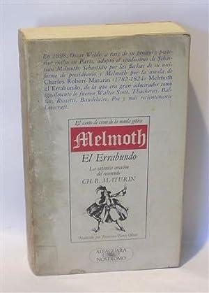 MELMOTH EL ERRABUNDO: MATURIN, Charles Robert - TORRES OLIVER, Francisco (Trad.)