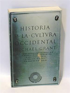 HISTORIA DE LA CULTURA OCCIDENTAL: GRANT, Michael