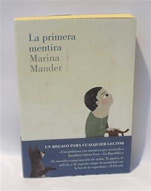 LA PRIMERA MENTIRA: MANDER, Marina - PALMA, César (Trad.)