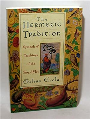 THE HERMETIC TRADITION: EVOLA, Julius