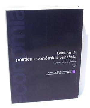 LECTURAS DE POLÍTICA ECONÓMICA ESPAÑOLA - Volúmen 7: DEHESA ROMERO, ...