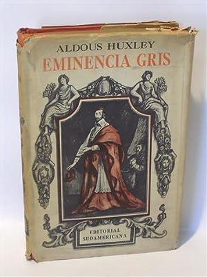 EMINENCIA GRIS - Estudio sobre Religión y: HUXLEY, Aldous -