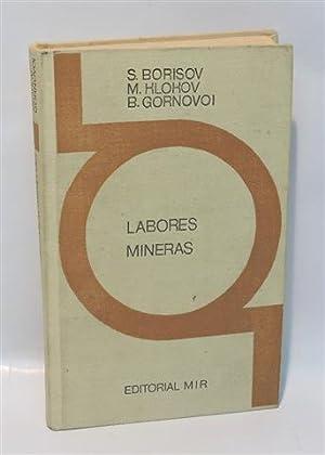 LABORES MINERAS: BORÍSOV, S. - KLÓKOV, M. - GORNOVÓI, B.