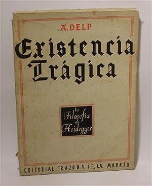 EXISTENCIA TRÁGICA: DELP. A.